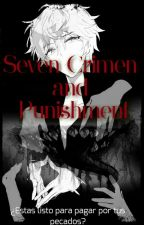 Seven Crimen and Punishment ||《Diabolik Lovers》|| by adios123456