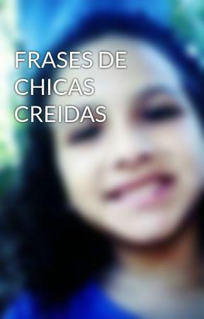 Frases De Chicas Creidas Wattpad