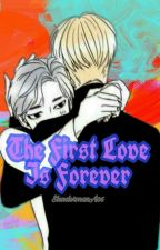 The First Love is forever ||YoonNam by SlendermanA06