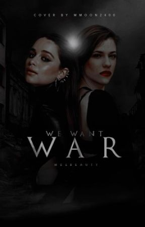 We Want War by MelBeauty