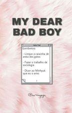 MY DEAR BAD BOY by cmiglioretti