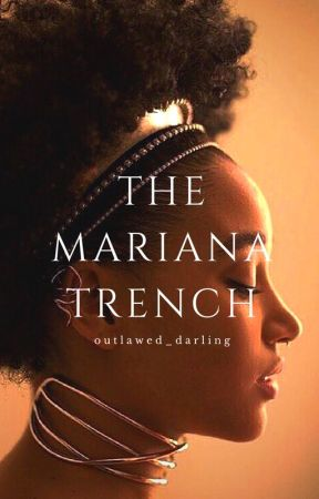 The Mariana Trench by outlawed_darling
