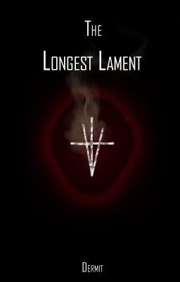 The Longest Lament