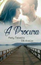 A Procura by autorarearaujo