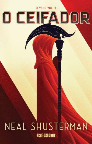 O Ceifador (Neal Shusterman)