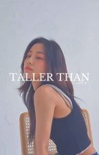 taller than »p.cy by satxnsoo