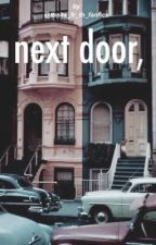 next door, | Phan by Thnks_fr_th_fanfics