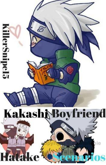 Kakashi Hatake Boyfriend Scenarios - Kira - Wattpad