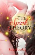 The Spark Theory by BusyBeeBiz