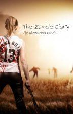 My Zombie Diary by cheyanna1018