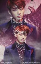 The Liar and His Lover | BTS Jungkook by _MyGoldenMaknae_