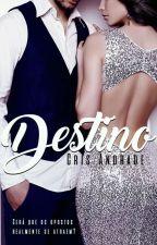 Surpreendente Destino (DEGUSTAÇÃO) by CrisAndradeBooks