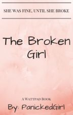 The Broken Girl by PanickedGirl