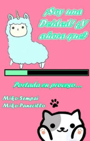 ¡Soy una deidad! ¿Y ahora que? by Miko-Panecillo