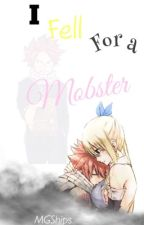 I Fell For A Mobster (NaLu)  by MGShips