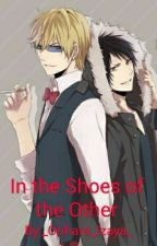 In the Shoes of the Other (Shizaya) [DRRR!!] by _Orihara_Izaya_