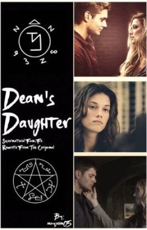 Dean's Daughter  by jmay2010