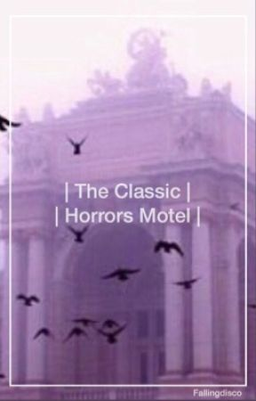 The Classic Horrors Motel  by fallingdisco