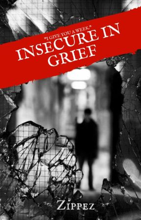 Insecure In Grief by hahathisperson