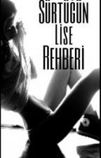 Sürtüğün Lise Rehberi by SLR0000