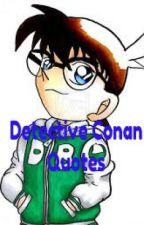 Detective Conan Quotes by kei_tsuki