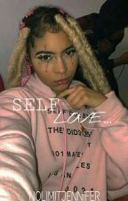 Self Love (Quotes) by NOLIMITJENNIFER