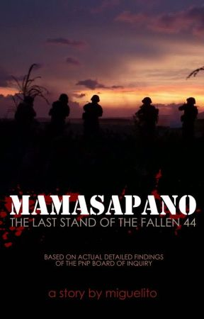 Mamasapano by MiguelitoStories