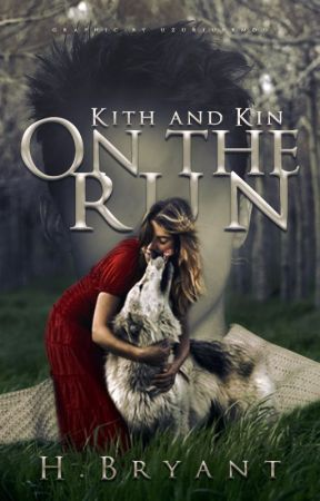 Kith and Kin: On the Run by Drakenhart