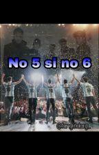 No 5, si no 6- CNCO  by fangirlarg_