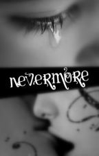 Nevermore by Tazzy14
