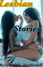 Lesbian Stories 🍒🍓🍭🌈 by baddie_barbiedoll