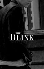 The Blink by GREYFECTO