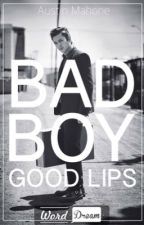 bad boy. good lips. ➳ austin mahone by zOH-ee