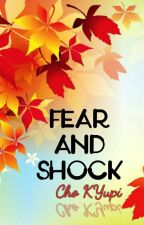 Fear And Shock [FIN] by ChoKYupi