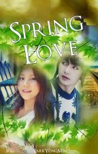 Spring Love(ONE SHOT) by Pinky_CLover