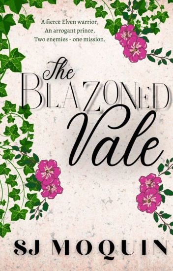The Blazoned Vale ~ Book 4