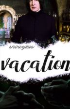 Vacation |Severus Snape| by snowyzus