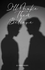 I'll Make Them Believe~Johnnyboy  by greaserbabes