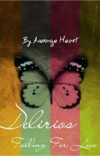 Delirios Cayendo en el Amor by Average-Heart