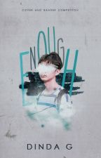 ENOUGH - graphic comp. by kimjchi