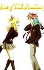 Fairy Tail Academy (A NALU Fan Fiction) by annie_anime19