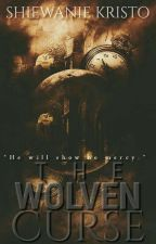 The Wolven Curse by ThePsychoMadHatter