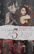𝐈𝐟 𝐈 𝐖𝐨𝐮𝐥𝐝 𝐇𝐚𝐯𝐞 𝐌𝐞𝐭 𝐘𝐨𝐮 𝐈𝐧 𝟓 𝐘𝐞𝐚𝐫𝐬 |𝐉𝐞𝐥𝐞𝐧𝐚| by bizzlesbluntss
