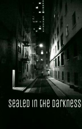 Sealed in the darkness[on Hold] by mikey918