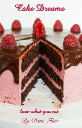 Cake Dreams Schoko Bons Torte Wattpad