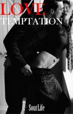 Love Temptation by SourLife