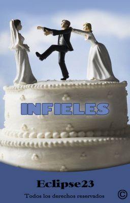 Infieles: Parte I: Los infieles [Será borrada en octubre]