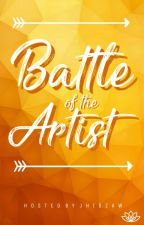 Battle of The Artist [SEASON 1] CLOSE FOR NEW ARTIST by jhigzaw