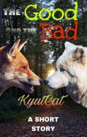 The Good And The Bad by KyutWolf