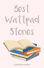Best Wattpad Stories by ardhiac